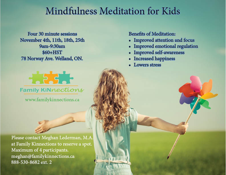Is Mindfulness Meditation Good For Kids >> Mindfulness Meditation Family Kinnections
